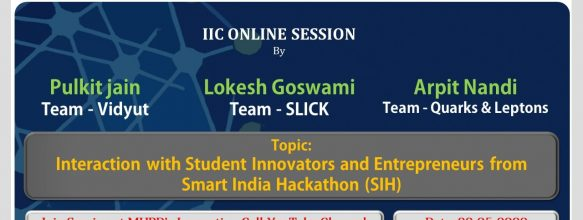 Interaction with Student Innovators and Entrepreneurs Emerged from Smart India Hackathon (SIH)