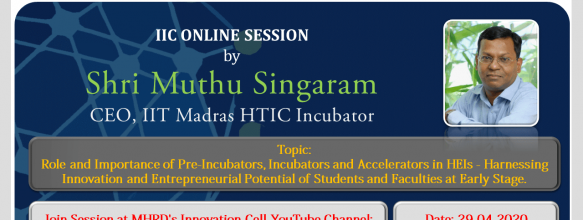 Webinar on Role and Importance of Pre-Incubators, Incubators and Accelerators in HEIs – Harnesing Innovation and Entrepreneurial Potential of Students and Faculties at Early Stage