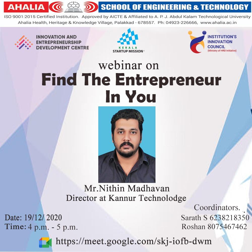 Webinar on 'Find The Entrepreneur In You'