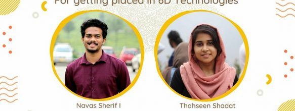 Navas Sherif I. and Thahseen Shadat Placed in 6D Technologies