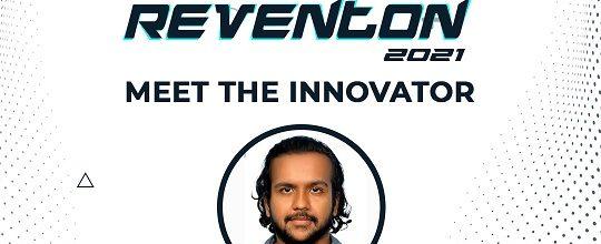 Reventon 2021 – Meet the Innovator