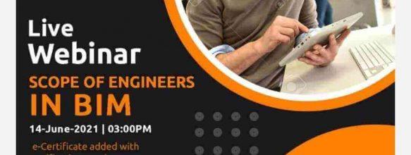 Live Webinar on 'Scope of Engineers in BIM'
