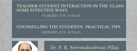 FDP on 'Teacher Student Interaction in the Class: Some Effective Ways' and FDP on 'Counselling the students: Practical tips'